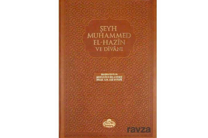 Şeyh Muhammed El-Hazin ve Divanı (Ciltli)
